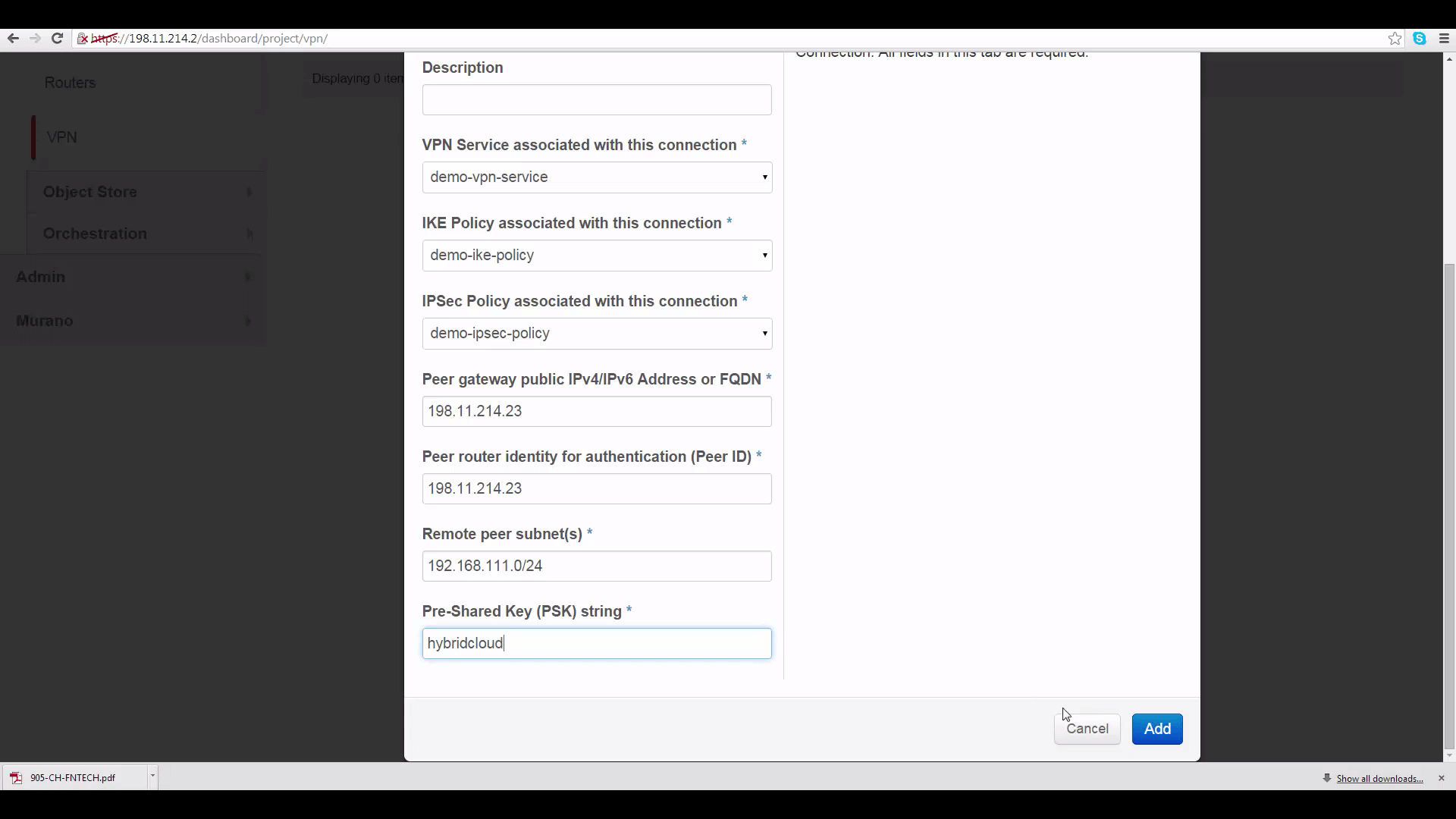 screenshot of DemoProject1/Cloud A's IPSec Site Connection Dialog with DemoProject2/Cloud B's local subnet range pasted into the Remote Peer Subnet slot
