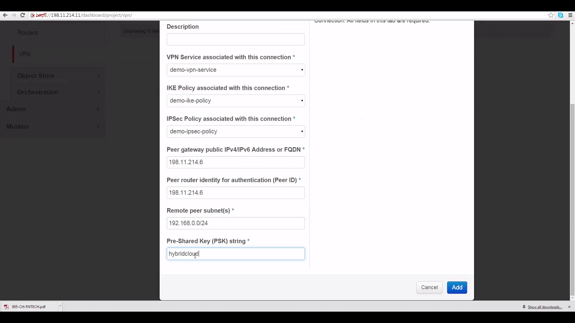 screenshot of DemoProject2/Cloud B's IPSec Site Connection dialog with IP's and shared password already pasted
